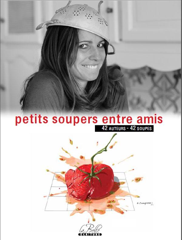 editions La Belle Ecriture - petits soupers entre amis