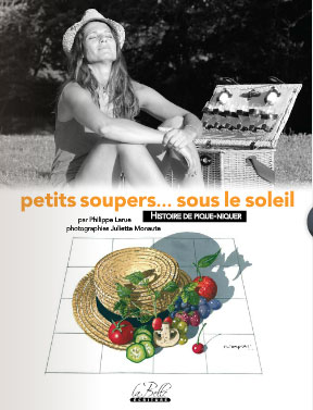 """philippe larue présente """"petits soupers..sous le soleil"""""""