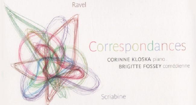 Corinne KLOSKA : Correspondances avec Ravel, Chopin et Scriabine